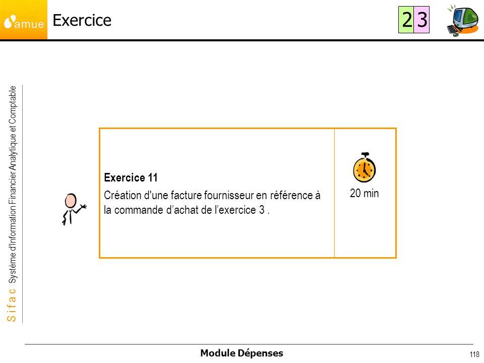 Exercice 2. 3. 20 min. Exercice 11. Création d une facture fournisseur en référence à la commande d'achat de l'exercice 3 .
