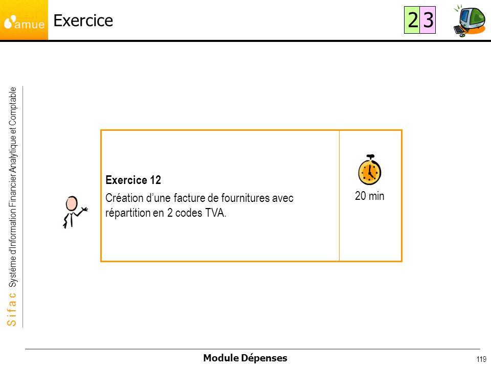 Exercice 2. 3. 20 min. Exercice 12. Création d'une facture de fournitures avec répartition en 2 codes TVA.