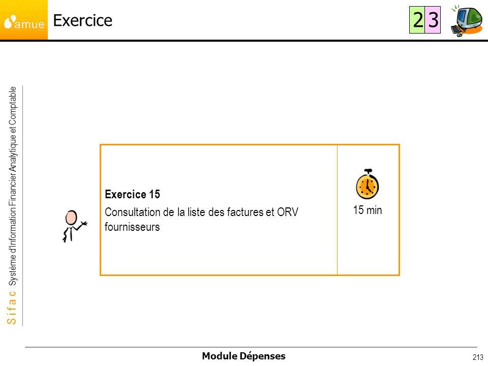 Exercice 2. 3. 15 min. Exercice 15. Consultation de la liste des factures et ORV fournisseurs.