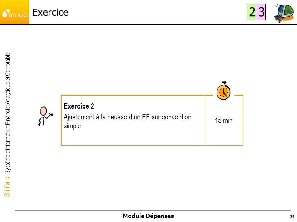 Exercice 2 3 15 min Exercice 2 Ajustement à la hausse d'un EF sur convention simple