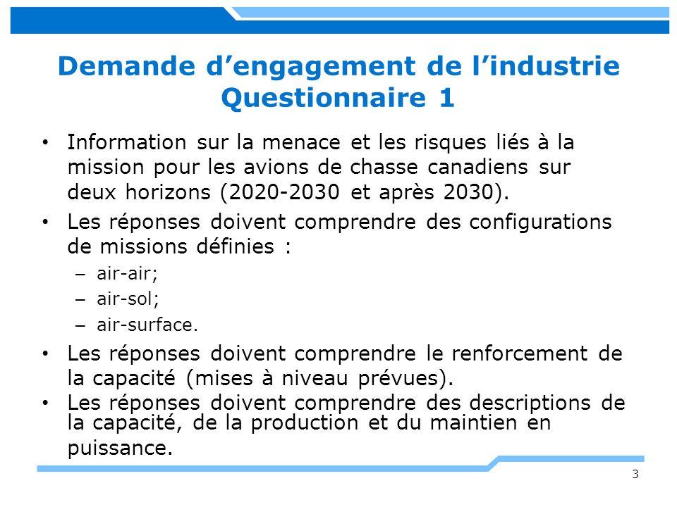 Demande d'engagement de l'industrie Questionnaire 1
