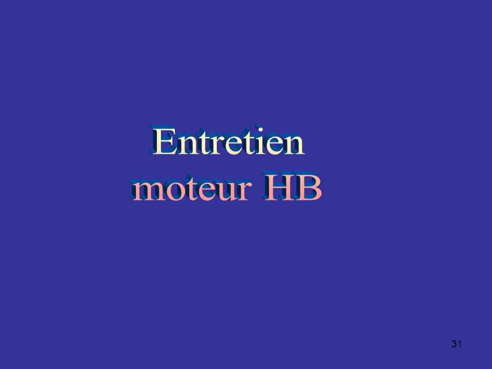 Entretien moteur HB