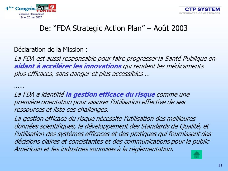 De: FDA Strategic Action Plan – Août 2003