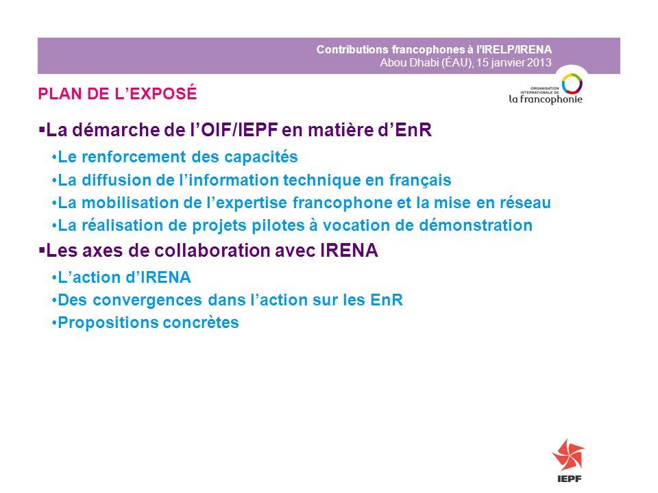 La démarche de l'OIF/IEPF en matière d'EnR