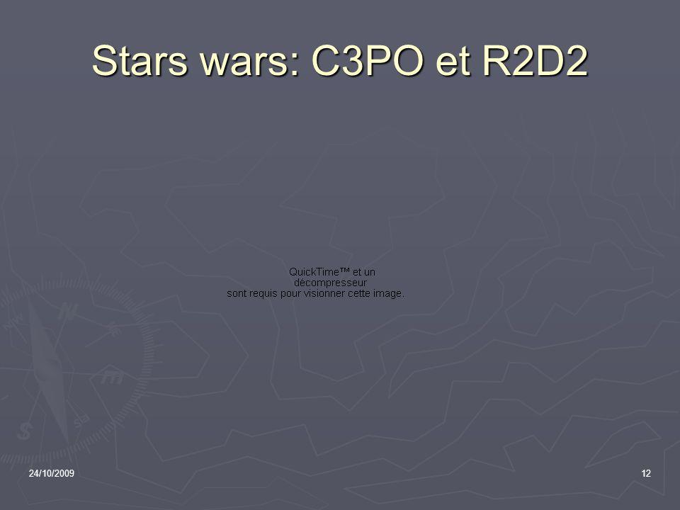 Stars wars: C3PO et R2D2 24/10/2009