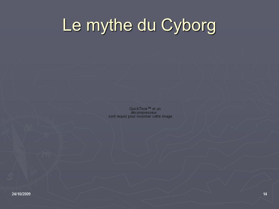 Le mythe du Cyborg 24/10/2009