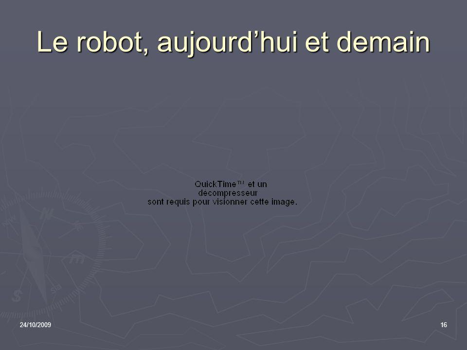 Le robot, aujourd'hui et demain