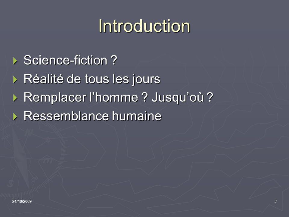 Introduction Science-fiction Réalité de tous les jours