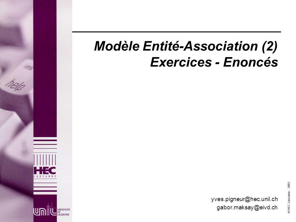 Modèle Entité-Association (2) Exercices - Enoncés