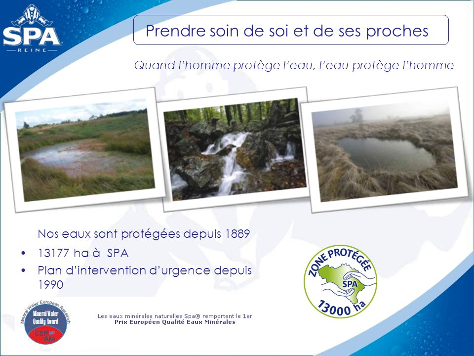 Nos eaux sont protégées depuis 1889