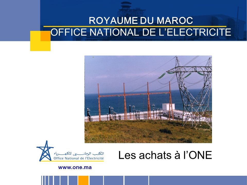 ROYAUME DU MAROC OFFICE NATIONAL DE L'ELECTRICITE