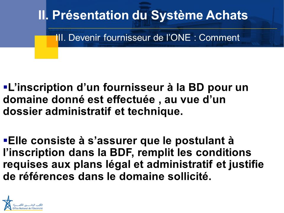 III. Devenir fournisseur de l'ONE : Comment