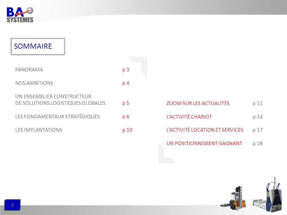 SOMMAIRE PANORAMA p 3 NOS AMBITIONS p 4 UN ENSEMBLIER CONSTRUCTEUR