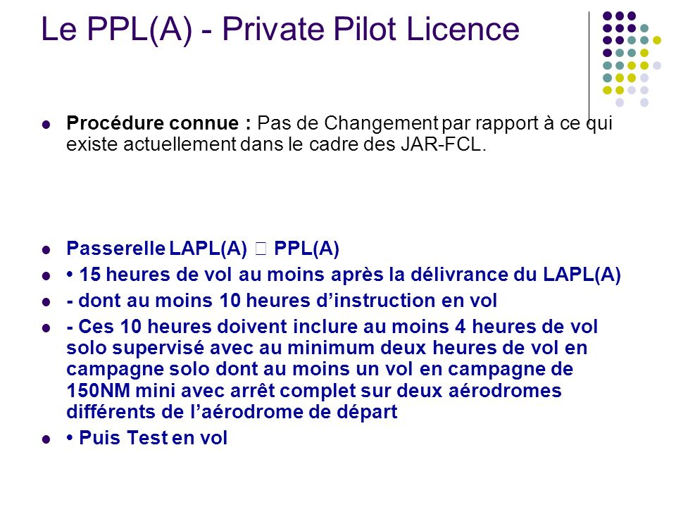 Le PPL(A) - Private Pilot Licence