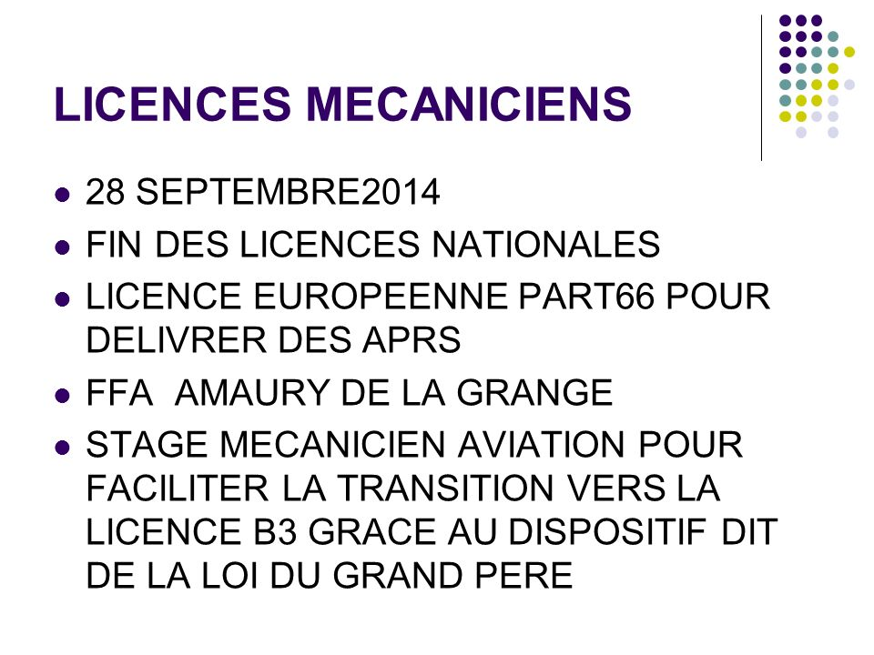 LICENCES MECANICIENS 28 SEPTEMBRE2014 FIN DES LICENCES NATIONALES