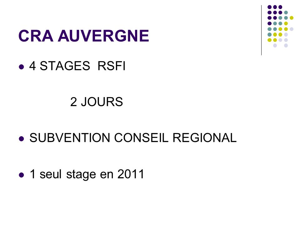 CRA AUVERGNE 4 STAGES RSFI 2 JOURS SUBVENTION CONSEIL REGIONAL