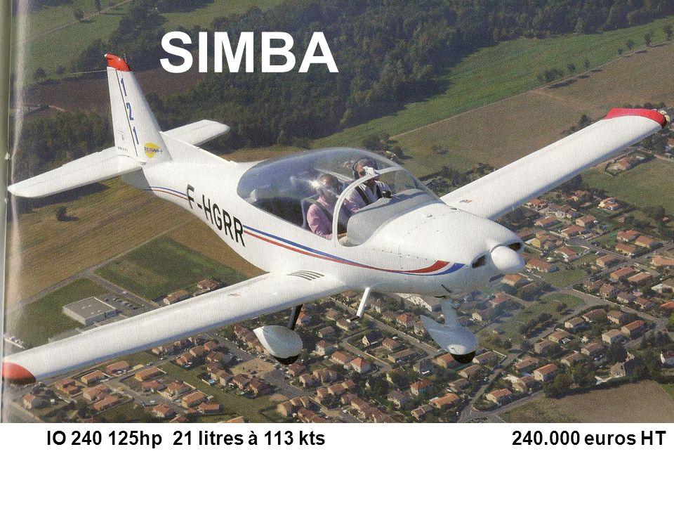 SIMBA IO 240 125hp 21 litres à 113 kts 240.000 euros HT