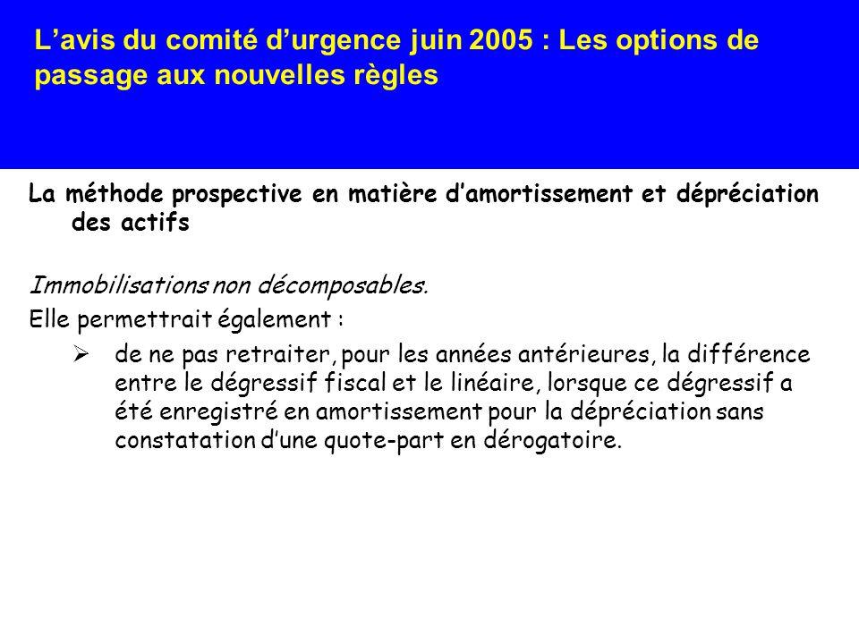 L'avis du comité d'urgence juin 2005 : Les options de passage aux nouvelles règles