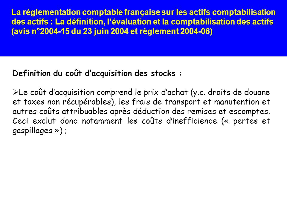 Definition du coût d'acquisition des stocks :