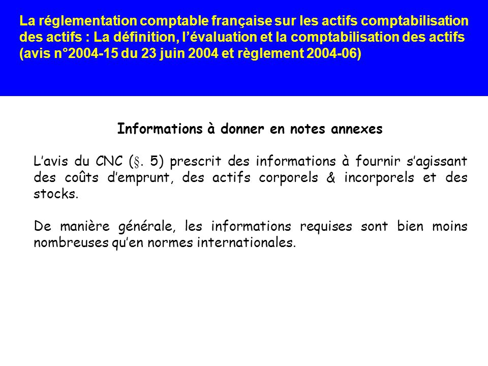 Informations à donner en notes annexes