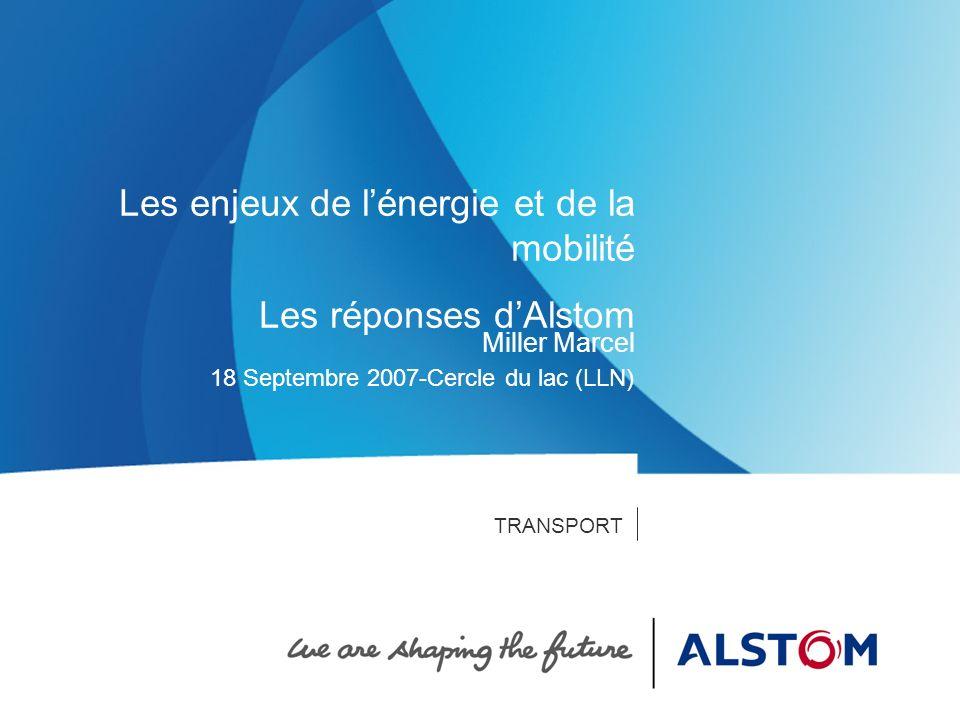 Les enjeux de l'énergie et de la mobilité Les réponses d'Alstom