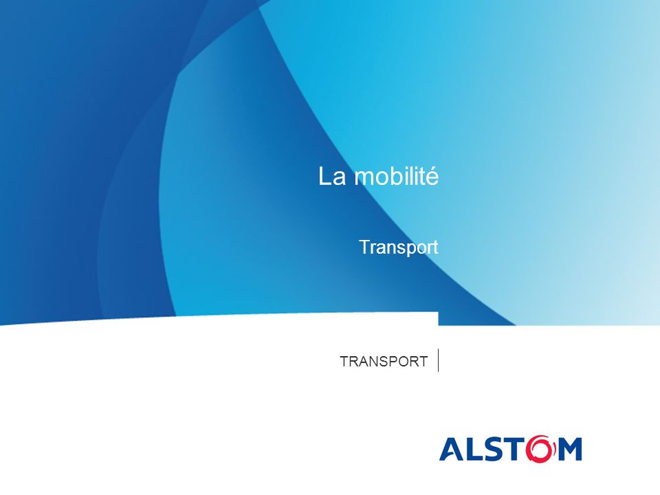 La mobilité Transport