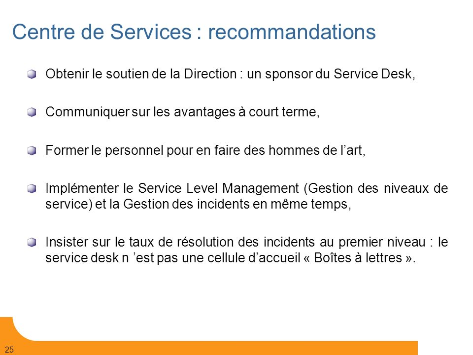 Centre de Services : recommandations