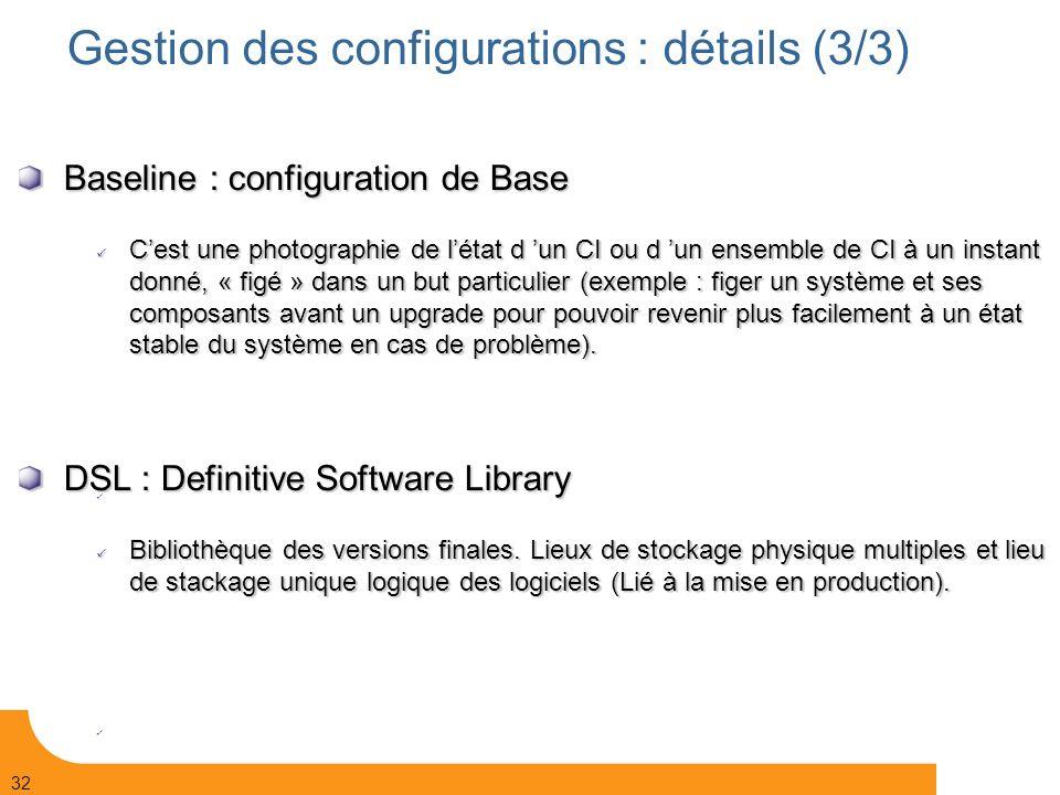 Gestion des configurations : détails (3/3)