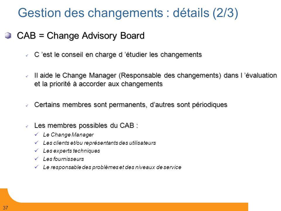 Gestion des changements : détails (2/3)