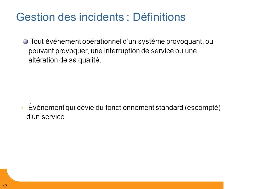 Gestion des incidents : Définitions