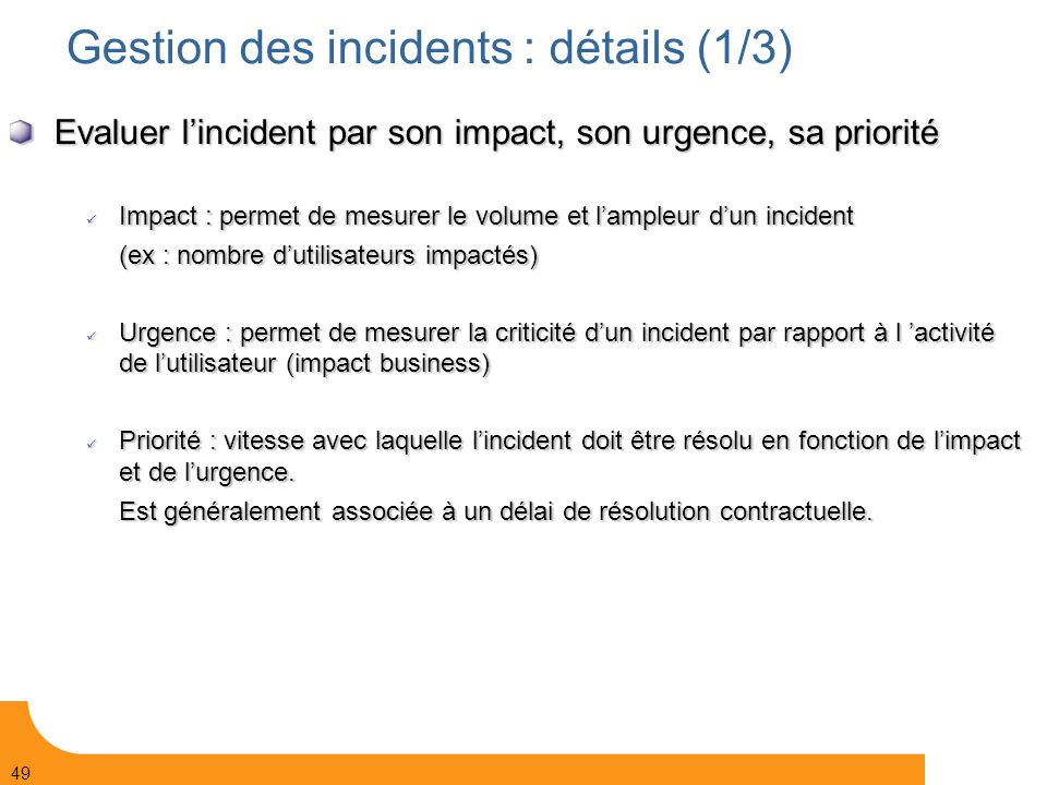 Gestion des incidents : détails (1/3)‏