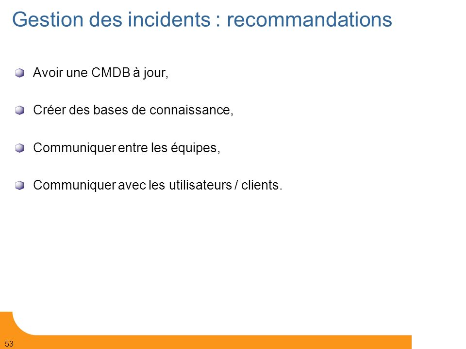 Gestion des incidents : recommandations