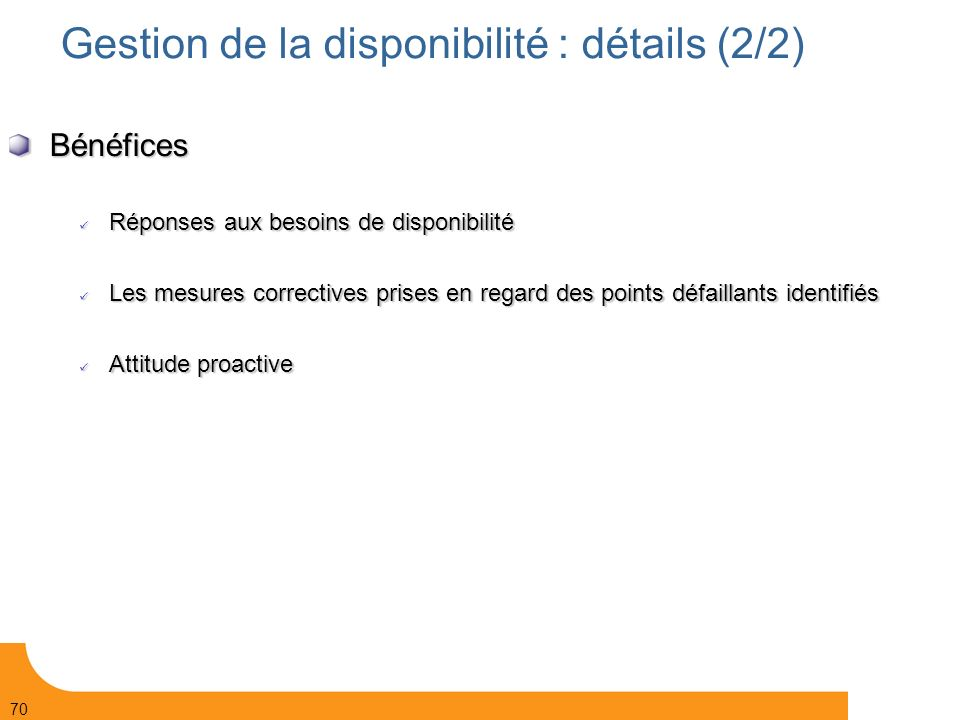 Gestion de la disponibilité : détails (2/2)