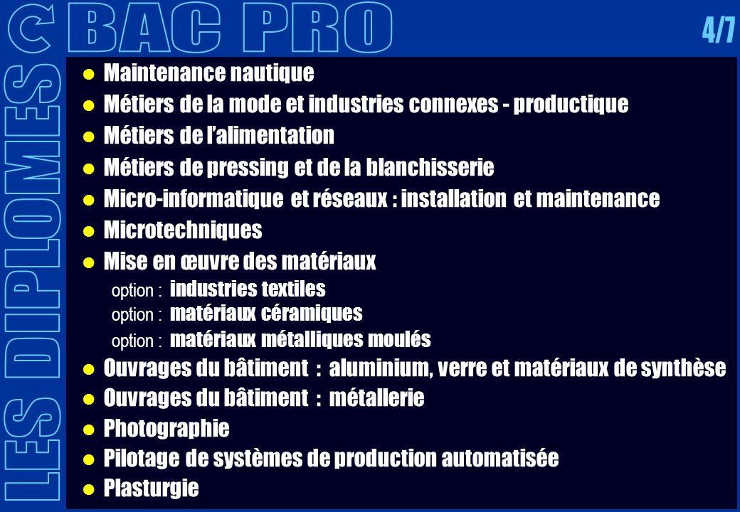 BAC PRO 4/7 LES DIPLOMES Maintenance nautique