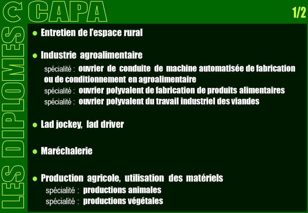 CAPA 1/2 LES DIPLOMES Entretien de l'espace rural
