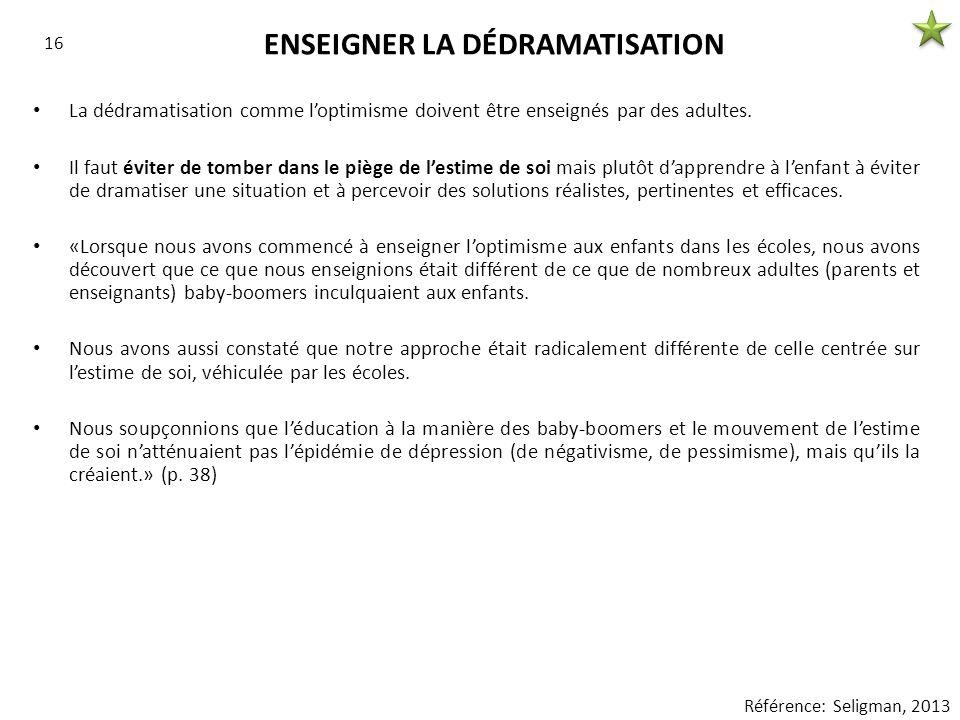 ENSEIGNER LA DÉDRAMATISATION