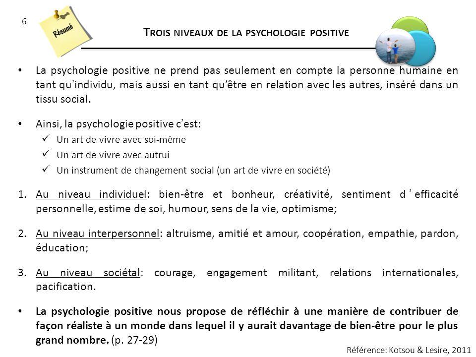 Trois niveaux de la psychologie positive