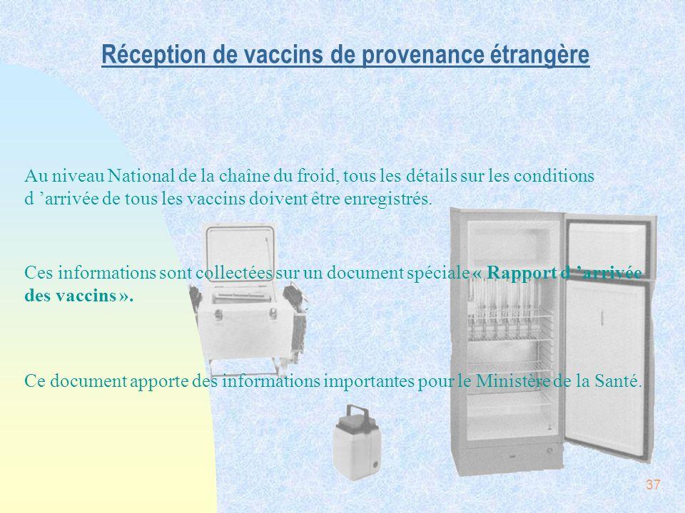 Réception de vaccins de provenance étrangère