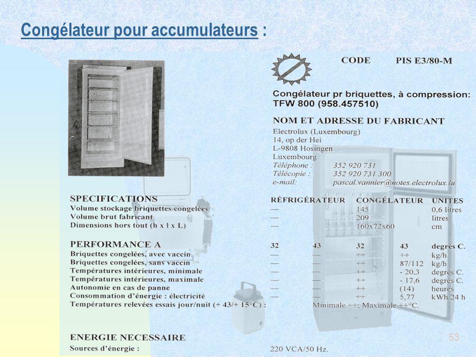 Congélateur pour accumulateurs :