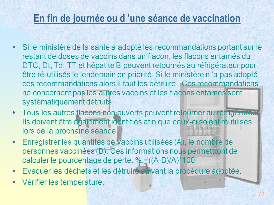 En fin de journée ou d 'une séance de vaccination
