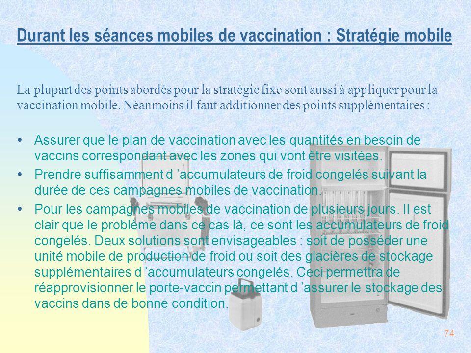 Durant les séances mobiles de vaccination : Stratégie mobile