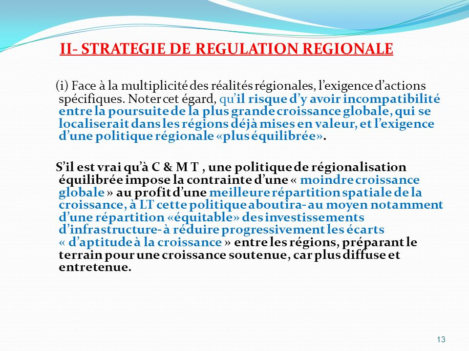 II- STRATEGIE DE REGULATION REGIONALE