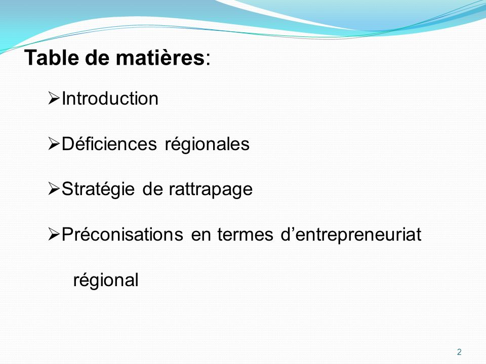 Table de matières: Introduction Déficiences régionales
