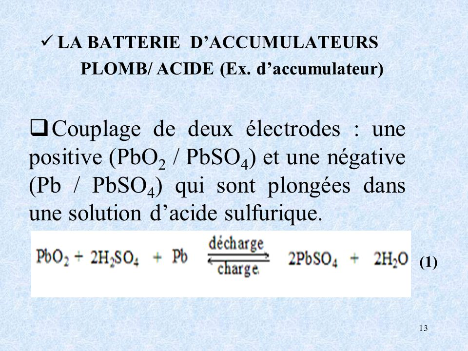 PLOMB/ ACIDE (Ex. d'accumulateur)