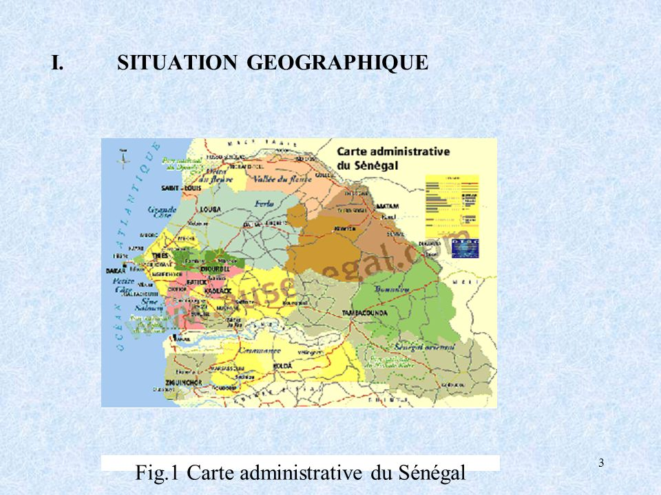 Fig.1 Carte administrative du Sénégal