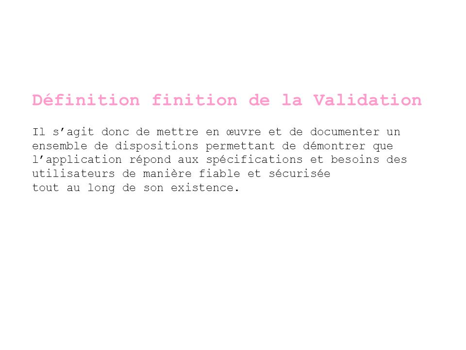 Définition finition de la Validation