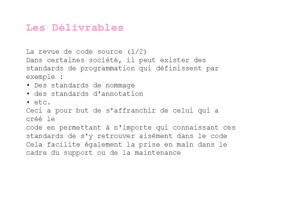 Les Délivrables La revue de code source (1/2)