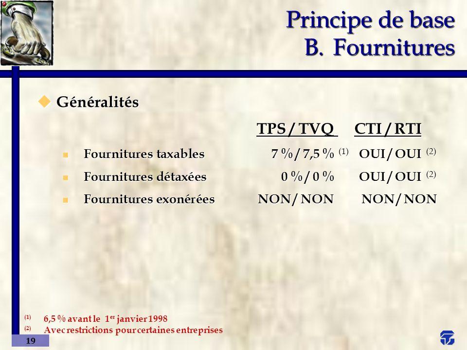 Principe de base B. Fournitures
