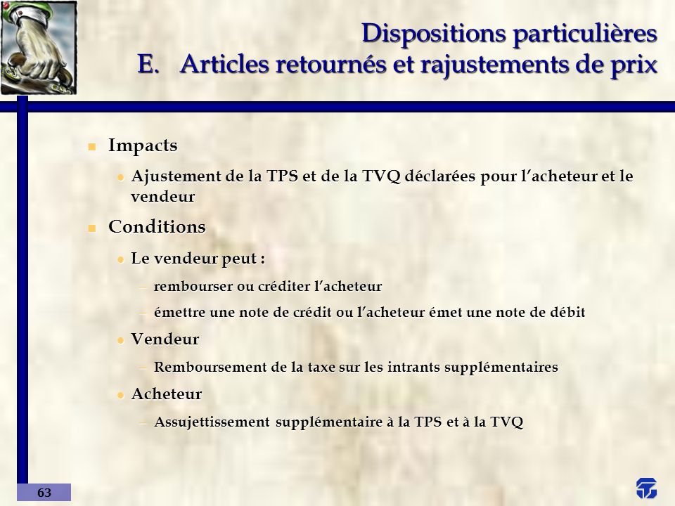 Dispositions particulières E