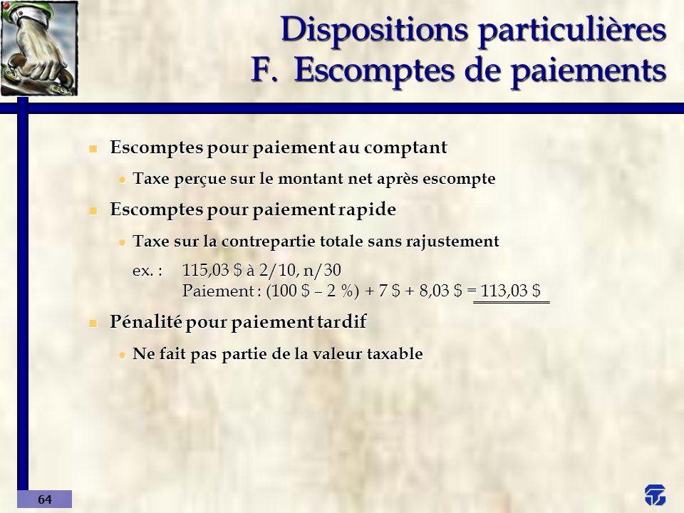 Dispositions particulières F. Escomptes de paiements